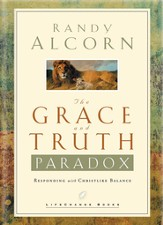 The Grace and Truth Paradox: Responding with Christlike Balance - eBook