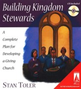 Building Kingdom Stewards: A Complete Plan for Developing a Giving Church