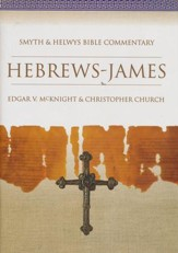 Hebrews-James: Smyth & Helwys Bible Commentary