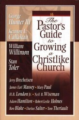 The Pastor's Guide to Growing a Christlike Church - Slightly Imperfect