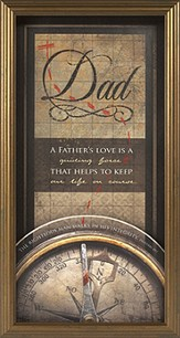 Dad, A Father's Love is Guiding Force Framed Print