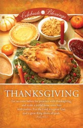 Celebrate the Blessings, Thanksgiving (Psalm 95:2-3) Bulletins, 100