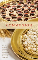 Take, Eat (Mark 14:22) Communion Bulletins, 100