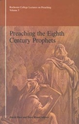 Preaching the Eighth Century Prophets