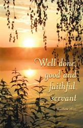Well Done (Matthew 25:21, NIV) Bulletins, 100