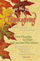 Enter His Gates With Thanksgiving (Psalm 100:4, NIV) Bulletins, 100