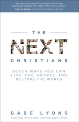 The Next Christians: The Good News About the End of Christian America - eBook