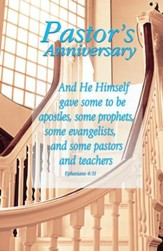 He Himself Gave Some To Be Pastors & Teachers (Ephesians 4:11, NIV) Bulletins, 100