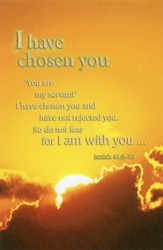 I Have Chosen You (Isaiah 41:9-10) Bulletins, 100