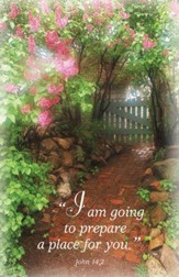 I Am Going To Prepare A Place For You (John 14:2) Bulletins, 100