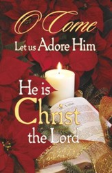 O Come, Let Us Adore Him, Bulletins, 100