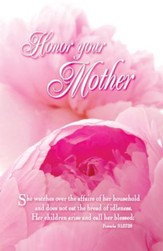 Honor Your Mother (Proverbs 31:27-28, NIV) Bulletins, 100