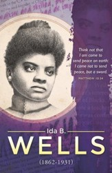 Think Not That I Am, Ida B. Wells, (Matthew 10:34) Bulletins, 100