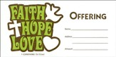 Faith Hope Love (1 Corinthians 13:13, NIV) Offering Envelopes, 100