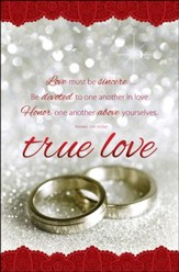 True Love (Romans 12:9-10, NIV) Bulletins, 100