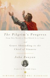 The Pilgrim's Progress and Grace Abounding to the Chief of Sinners - eBook