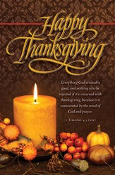 Happy Thanksgiving (1 Timothy 4:4, NIV) Bulletins, 100