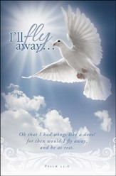 I'll Fly Away (Psalm 55:6) Bulletins, 100