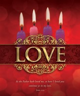 Love (John 15:9) Large Advent Bulletins, 100