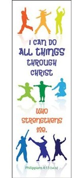 I Can Do All Things (Philippians 4:13, NKJV) Bookmarks, 25