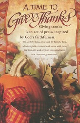 A Time to Give Thanks (Deuteronomy 7:9) Bulletins, 100