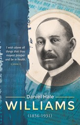 I Wish Above All Things, Daniel Hale Williams, (3 John 2) Bulletins, 100