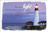 Your Light Will Break Forth (Isaiah 58:8, NIV) Get Well Postcard, 25