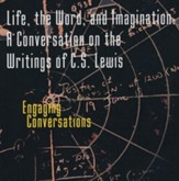 Life, the Word, and Imagination - CD Writings of C.S. Lewis
