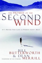 The Promise of the Second Wind: It's Never Too Late to Pursue God's Best - eBook