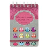 Owl, Wisdom Is Sweet Wirebound Notepad