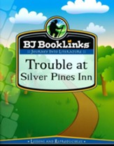 BJU BookLinks Grade 6: Trouble at Silver Pines Inn (teaching guide only)