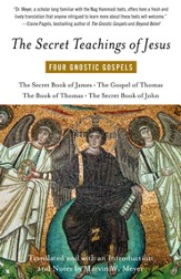 The Secret Teachings of Jesus: Four Gnostic Gospels - eBook