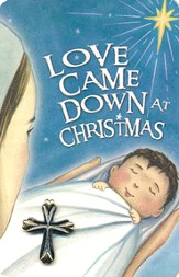 Love Came Down at Christmas Lapel Pin with Pocket Card