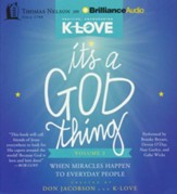 It's a God Thing Volume 2: When Miracles Happen to Everyday People - unabridged audiobook on CD