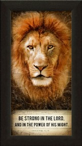 Be Strong In the Lord, Lion, Framed Art