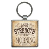 Be Our Strength Every Morning Keyring  - Slightly Imperfect
