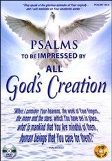 Psalms to Be Impressed by All God's Creation: DVD & CD