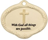 With God all Things are Possible Plant Pick