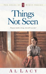 Things Not Seen - eBook Angel of Mercy Series #9