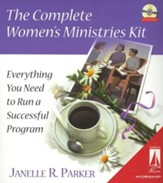 The Complete Women's Ministries Kit: Everything You Need to Run a Successful Program--Book and CD-ROM