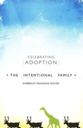 The Intentional Family: Celebrating Adoption