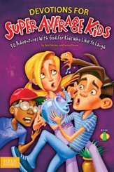 Devotions for Super Average Kids, Book 1