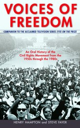 Voices of Freedom: An Oral History of the Civil Rights Movement from the 1950s Through the 1980s - eBook