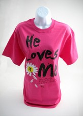 He Loves Me Shirt Pink ,Large