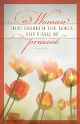 She Shall Be Praised (Proverbs 31:30b) Mother's Day Bulletins, 100
