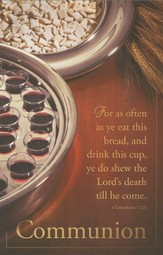 Communion (1 Corinthians 11:26) Bulletins, 100