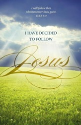 I Have Decided To Follow Jesus (Luke 9:57) Bulletins, 100