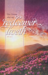 My Redeemer (Job 19:25) Easter Bulletins, 100