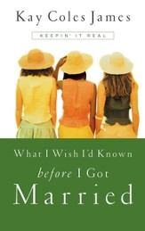 What I Wish I'd Known Before I Got Married - eBook
