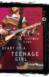 What Matters Most - eBook Diary of a Teenage Girl Series #3